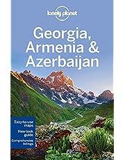 Lonely Planet Georgia, Armenia & Azerbaijan 5th Ed.: 5th Edition