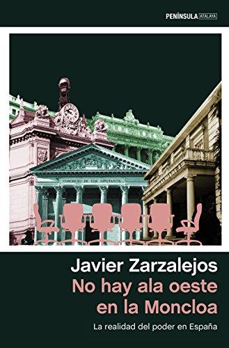 No hay ala oeste en la Moncloa: La realidad del poder en España