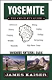 Yosemite: The Complete Guide: Yosemite National Park (Color Travel Guide)