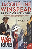 In This Grave Hour: A Maisie Dobbs Novel by  Jacqueline Winspear in stock, buy online here