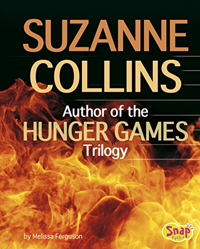 Suzanne Collins: Author of the Hunger Games Trilogy (Famous Female Authors)