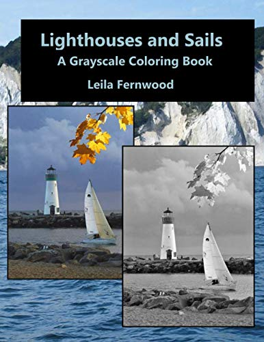 (Lighthouses and Sails: A Grayscale Coloring Book)