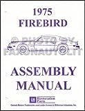 1975 Pontiac Firebird and Trans Am Assembly Manual Reprint