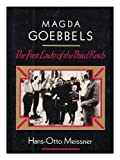 img - for Magda Goebbels: The First Lady of the Third Reich (English and German Edition) book / textbook / text book