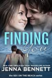 Finding You: Cassie and Ty book 2 (Sex on the Beach New Adult Novellas)