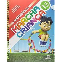 Marcha Criança. Matemática. 1º Ano