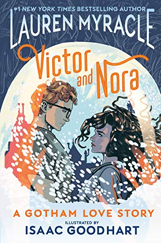 Book Cover: Victor and Nora: A Gotham Love Story