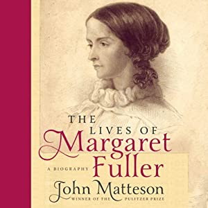 The Lives of Margaret Fuller Audiobook
