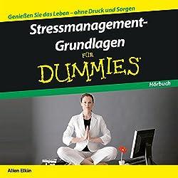 Stressmanagement-Grundlagen für Dummies