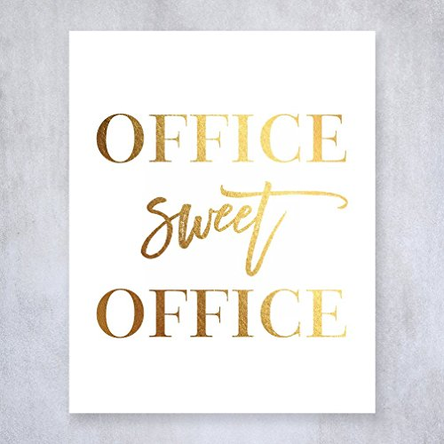 Office Sweet Office Gold Foil Wall Art Print Poster Work Inspirational Motivational Quote Gold Decor 8 Inches X 10 Inches A31