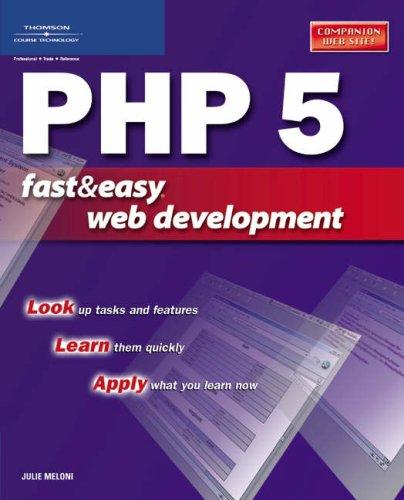 PHP 5 Fast & Easy Web Development