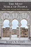 The Most Noble of People: Religious, Ethnic, and Gender Identity in Muslim Spain