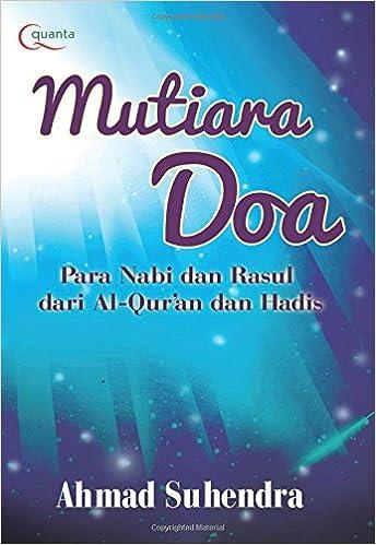 Buy Mutiara Doa Para Nabi Dan Rasul Dari Al Quran Dan Hadis