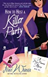 How to Host a Killer Party: A Party-Planning Mystery