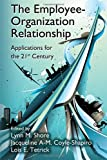 img - for The Employee-Organization Relationship: Applications for the 21st Century (Applied Psychology Series) book / textbook / text book