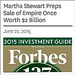 Martha Stewart Preps Sale of Empire Once Worth $2 Billion | Clare O'Connor