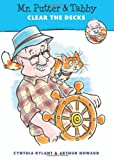 Mr. Putter and Tabby Clear the Decks, Cynthia Rylant, 0152067159
