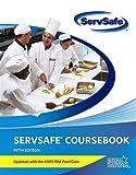 Servsafe Coursebook, National Restaurant Association Staff, 0132488078