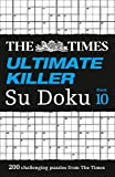 The Times Ultimate Killer Su Doku Book 10