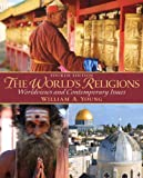 The World's Religions (4th Edition), William A. Young, 0205917615