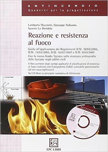Book Reazione e resistenza al fuoco. Con CD-ROM