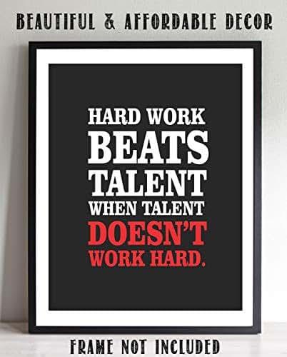 "Dp On Hard Work: Amazon.com: ""Hard Work Beats Talent When Talent Doesn't"