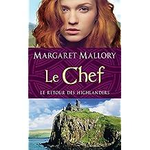 Le Chef: Le Retour des Highlanders, T4 (Historique)