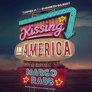 Kissing in America Audiobook