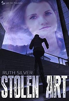 Stolen Art by [Silver, Ruth]