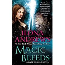 Magic Bleeds (Kate Daniels Book 4)