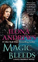 Magic Bleeds (Kate Daniels Book 4)
