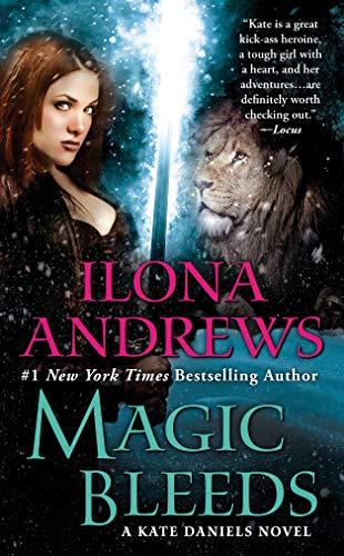Magic Bleeds (Kate Daniels Book - 4 Magic