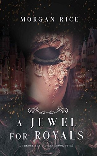 A Jewel for Royals (A Throne for Sisters-Book Five)