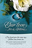 Wedding Program Bulletin - ''Our Love....for a lifetime'' MSG Scripture - (Package of 100)