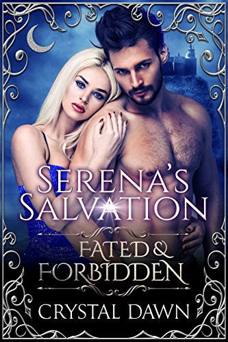 Book: Serena's Salvation - Fated & Forbidden by Crystal Dawn