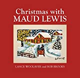 img - for Christmas with Maud Lewis book / textbook / text book