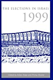 img - for The Elections in Israel, 1999 (Suny Series in Israeli Studies) book / textbook / text book