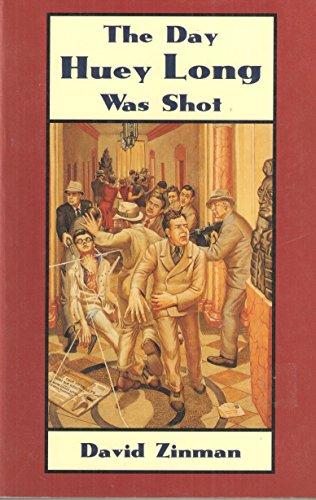 Day Huey Long Was Shot September 1935