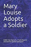 img - for Mary Louise Adopts a Soldier book / textbook / text book