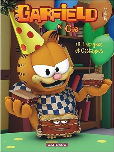 Livre gratuits Garfield & Cie - tome 12 - Lasagnes et castagnes (12) epub, pdf