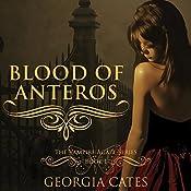 Blood of Anteros: The Vampire Agape Series, Book 1 | Georgia Cates