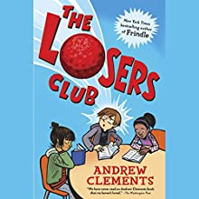 The Losers Club Audiobook by Andrew Clements Narrated by Christopher Gebauer