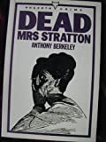 img - for Dead Mrs. Stratton book / textbook / text book