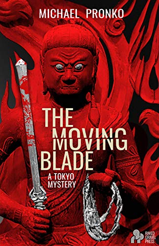 The Moving Blade by [Pronko , Michael ]