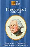 Presidents Card Game: Featuring 14 Presidents from Washington to Pierce : 1789-1857 (History Channel)