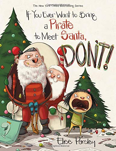If You Ever Want to Bring a Pirate to Meet Santa, Don't! (Magnolia Says DON'T!) -