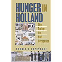 Hunger in Holland: Life During the Nazi Occupation