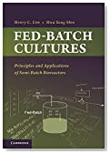 Fed-Batch Cultures: Principles and Applications of Semi-Batch Bioreactors (Cambridge Series in Chemical Engineering)