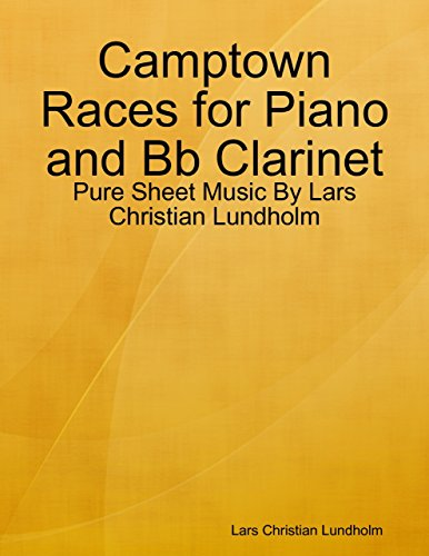 Camptown Races for Piano and Bb Clarinet - Pure Sheet Music By Lars Christian Lundholm