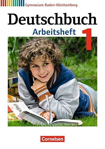 Deutschbuch Gymnasium - Baden-Württemberg - Bildungsplan 2016: Band 1: 5. Schuljahr - Arbeitsheft mit Lösungen